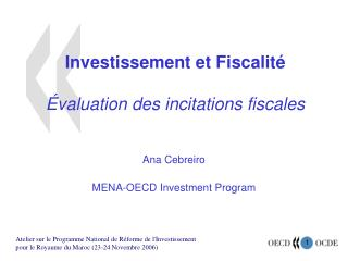 Investissement et Fiscalit     valuation des incitations fiscales