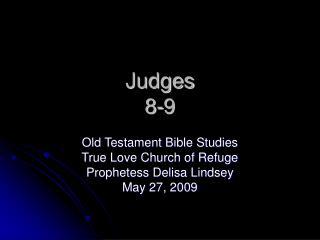 Judges  8-9