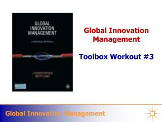 Global Innovation Management  Toolbox Workout 3