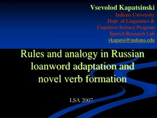 Rules and analogy in Russian loanword adaptation and novel verb formation