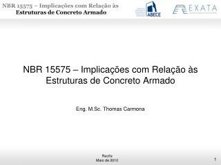 NBR 15575   Implica  es com Rela  o  s Estruturas de Concreto Armado