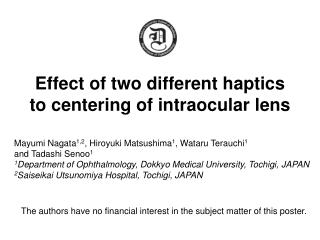 Effect of two different haptics to centering of intraocular lens