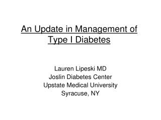 An Update in Management of Type I Diabetes
