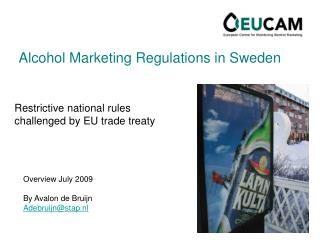 Alcohol Marketing Regulations in Sweden
