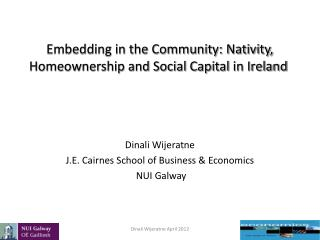 Embedding in the Community: Nativity, Homeownership and Social Capital in Ireland