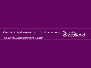 VisitScotland Ancestral Brand overview