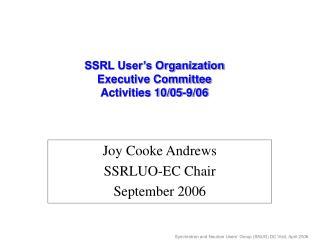 SSRL User s Organization Executive Committee Activities 10