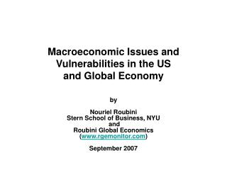 Macroeconomic Issues and  Vulnerabilities in the US  and Global Economy