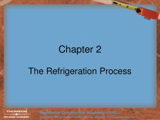 The Refrigeration Process