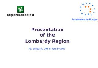 Presentation  of the  Lombardy Region