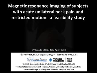 Magnetic resonance imaging of subjects with acute unilateral neck pain and restricted motion:  a feasibility study