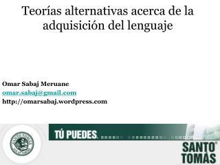 Teor as alternativas acerca de la adquisici n del lenguaje