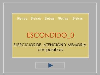 ESCONDIDO_0  EJERCICIOS DE  ATENCI N Y MEMORIA  con palabras