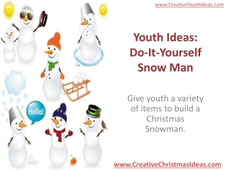 Youth Ideas: Do-It-Yourself Snow Man