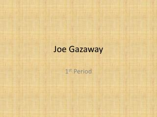 Joe Gazaway