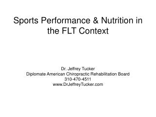 Sports Performance  Nutrition in the FLT Context