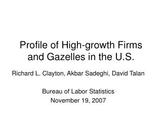 Profile of High-growth Firms and Gazelles in the U.S.