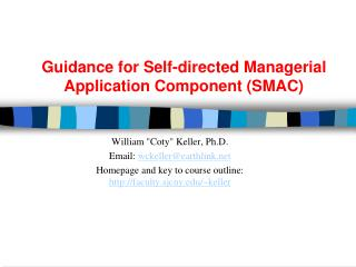 Guidance for Self-directed Managerial Application Component SMAC