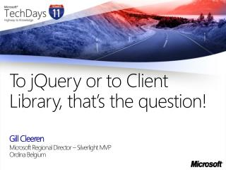 To jQuery or to Client Library, that s the question