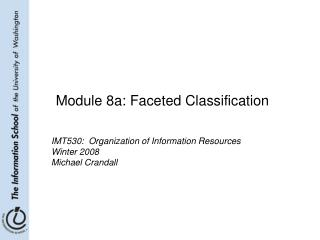 Module 8a: Faceted Classification