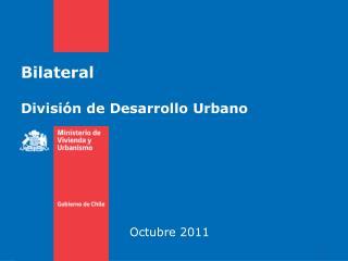 Bilateral  Divisi n de Desarrollo Urbano