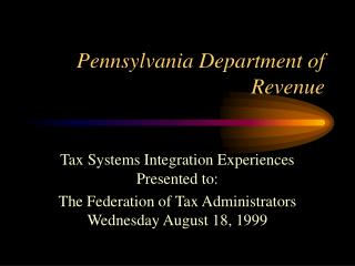 Pennsylvania Department of  Revenue