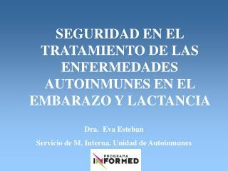 SEGURIDAD EN EL TRATAMIENTO DE LAS ENFERMEDADES AUTOINMUNES EN EL EMBARAZO Y LACTANCIA