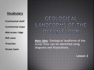 Geological Landforms of the ocean floor
