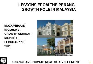 LESSONS FROM THE PENANG GROWTH POLE IN MALAYSIA