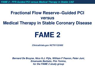 Fractional Flow Reserve Guided PCI  versus Medical Therapy in Stable Coronary Disease  FAME 2  Clinicaltrials NCT0113249