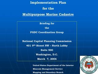 Implementation Plan for the  Multipurpose Marine Cadastre