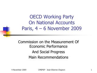 OECD Working Party  On National Accounts Paris, 4   6 November 2009