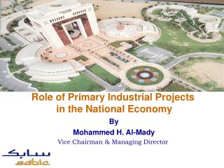 By Mohammed H. Al-Mady Vice Chairman  Managing Director