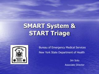 SMART System   START Triage