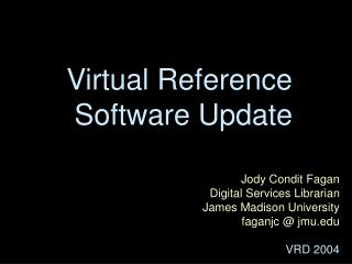 Virtual Reference  Software Update