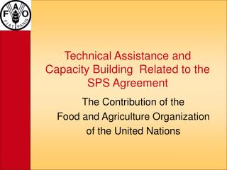 Technical Assistance and Capacity Building  Related to the SPS Agreement