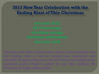 2013 New Year Celebration with the Ending Blast