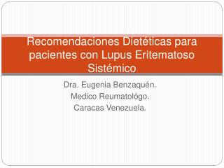 Recomendaciones Diet ticas para pacientes con Lupus Eritematoso Sist mico