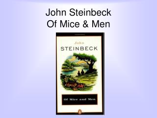 John Steinbeck Of Mice  Men