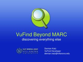 VuFind Beyond MARC discovering everything else
