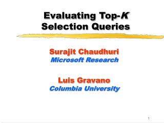 Evaluating Top-K  Selection Queries