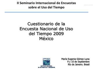 Cuestionario de la Encuesta Nacional de Uso del Tiempo 2009 M xico
