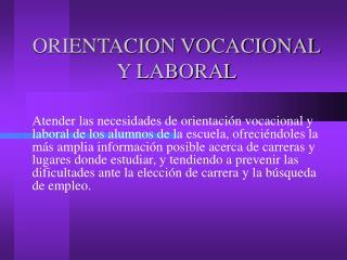 ORIENTACION VOCACIONAL Y LABORAL