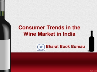 Consumer Trends in the Wine Market in India