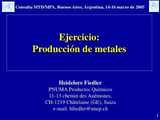 Ejercicio: Producci n de metales