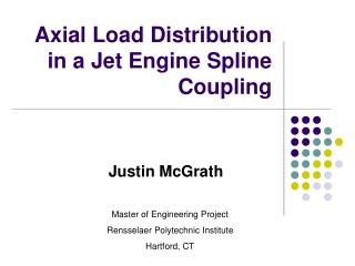 Axial Load Distribution in a Jet Engine Spline Coupling