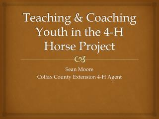 Teaching  Coaching Youth in the 4-H Horse Project