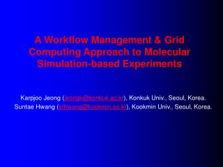 A Workflow Management  Grid Computing Approach to Molecular Simulation-based Experiments