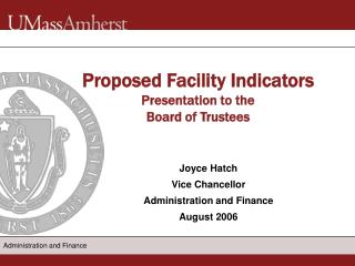 Proposed Facility Indicators Presentation to the  Board of Trustees