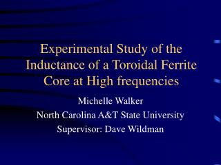 Experimental Study of the Inductance of a Toroidal Ferrite Core at High frequencies
